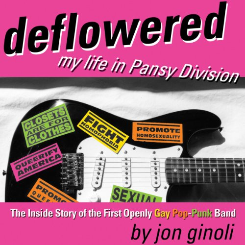 Deflowered: My Life in Pansy Division by Audible Studios