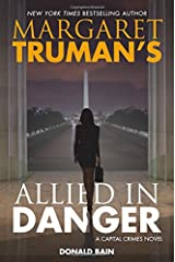Margaret Truman's Allied in Danger: A Capital Crimes Novel Hardcover