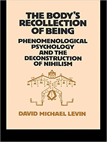 the body s recollection of being levin david michael
