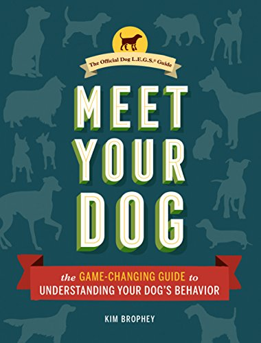 Dog Toys Choosing - Meet Your Dog: The Game-Changing Guide to Understanding Your Dog's Behavior