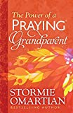 Download The Power of a Praying® Grandparent in PDF ePUB Free Online