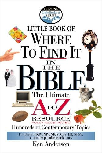 Nelson's Little Book of Where To Find It in the Bible -