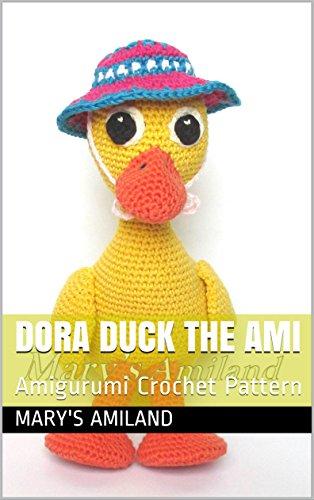 Dora Duck The Ami: Amigurumi Crochet Pattern