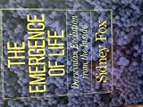 The Emergence of Life, Sidney W. Fox, 0465019250