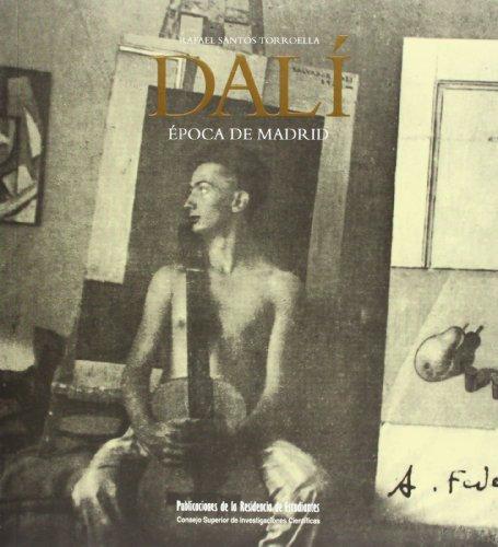 Descargar Libro Dalí, época En Madrid: Catálogo Razonado Rafael Santos Torroella