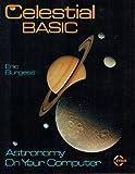 Celestial BASIC, Eric Burgess, 0895880873