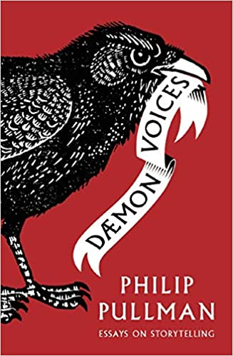 Daemon Voices: Essays on Storytelling: Amazon.co.uk: Pullman, Philip:  9781910200964: Books