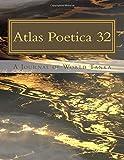 Atlas Poetica 32: A Journal of World Tanka (Volume 32)