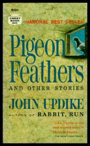 PIGEON FEATHERS - and Other Stories: Walter Briggs; The Persistence of Desire; Still Life; Flight; Should Wizard Hit Mommy; A Sense of Shelter; Dear Alexandros; Wife Wooing; Home; Archangel; You'll Never Know Dear How Much I Love You; The Astronomer