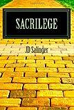 Sacrilege, J. D. Salinger, 1492790311