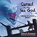 Cursed by the Sea God | Patrick Bowman
