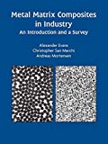 img - for Metal Matrix Composites in Industry: An Introduction and a Survey book / textbook / text book