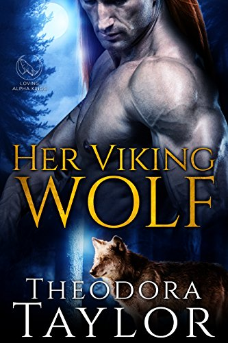 Her Viking Wolf (Alpha Kings, Book 1): 50 Loving States, Colorado by [Taylor, Theodora]