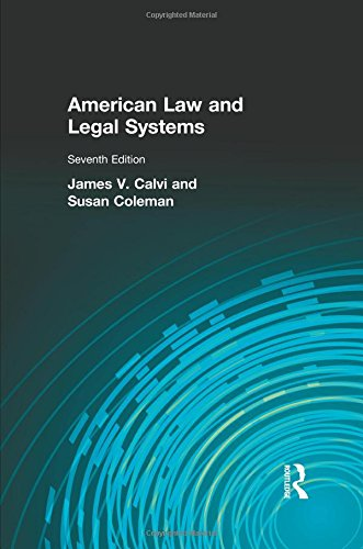American Law and Legal Systems (7th Edition) (The Study Of Law And Legal Philosophy)