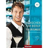 Menschen im beruf. Tourism. A2. Per le Scuole superiori. Con espansione online