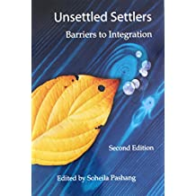 Unsettled Settlers: Barriers to Integration, 2nd Ed