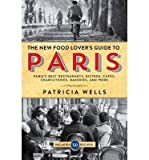 [The Food Lover's Guide to Paris] (By: Patricia Wells) [published: November, 2014]