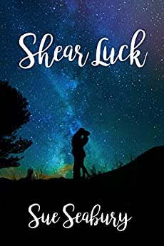 Shear Luck by [Seabury, Sue]