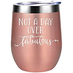 Not a Day Over Fabulous - Funny Birthday Wine Gifts Ideas for Women, BFF, Best Friends, Coworkers, Her, Wife, Mom, Daughter, Sister, Aunt - Coolife 12oz Stemless Insulated Wine Tumbler with Lid