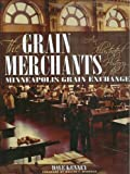 The Grain Merchants, Dave Kenney, 1890434744