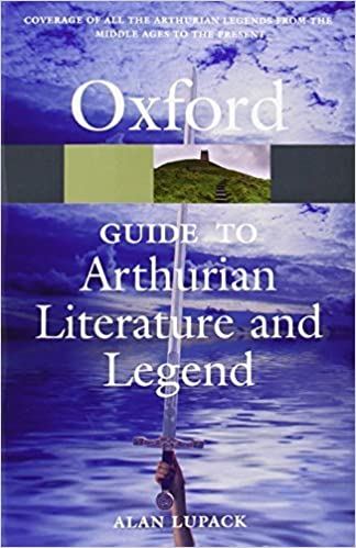Book The Oxford Guide to Arthurian Literature and Legend (Oxford Reference) by Lupack, Alan (2007)