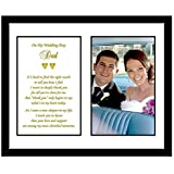 Father Thank You Wedding Gift - Thank You Poem from Son or Daughter in 8x10 Inch Frame with Room for a Photo