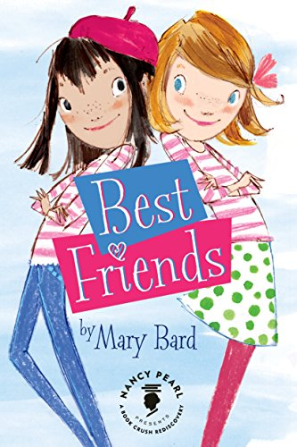 Best Friends (Nancy Pearl's Book Crush Rediscoveries) (Anne Of Green Gables Best Friend)