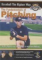 Baseball the Ripken Way: Fundamentals of Pitching  Baseball the Ripken Way