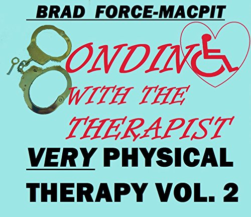 Bonding Therapist Very Physical Therapy ebook