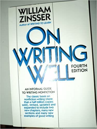 On Writing Well: An Informal Guide to Writing Nonfiction, Zinsser, William Knowlton