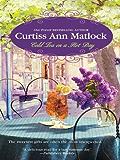 Cold Tea on a Hot Day (A Valentine Novel)