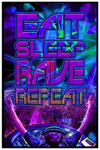 Eat Sleep Rave Repeat Blacklight Poster