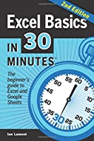 Excel Basics In 30 Minutes, 2nd Edition Front Cover