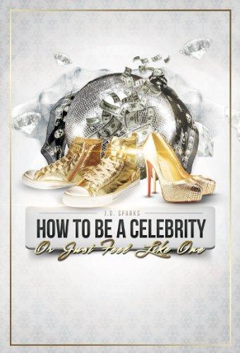 How to Be a Celebrity (How To Be A Celebrity)