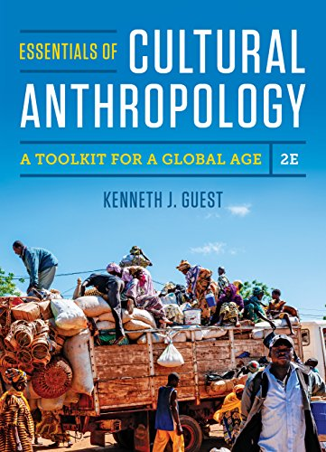 Essentials of Cultural Anthropology: A Toolkit for a Global Age (Second Edition) (Biology The Essentials 2nd Edition Access Code)