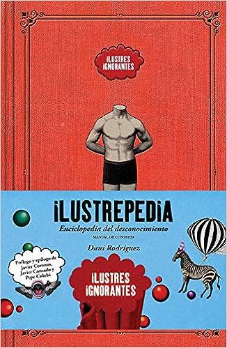 Ilustrepedia de Ilustres Ignorantes