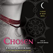 Chosen: A House of Night Novel | P. C. Cast, Kristin Cast