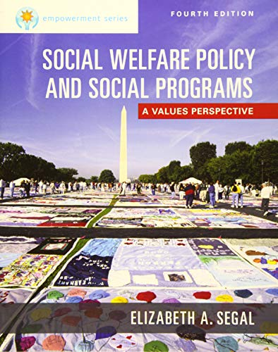 Empowerment Series: Social Welfare Policy and Social Programs, Updated (MindTap Course List) (Social Welfare Policy And Social Programs 4th Edition)