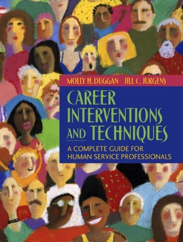 Career Interventions and Techniques: A Complete Guide for Human Service Professionals by Molly H Duggan (2006-10-21)
