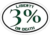 3 Percenter Decal - Green LIBERTY OR DEATH 3% Vinyl Sticker - III Percenter Bumper Sticker - Patriotic Decal - Great Patriotic Gift - Made in the USA