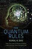 img - for The Quantum Rules: How the Laws of Physics Explain Love, Success, and Everyday Life book / textbook / text book