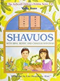 img - for Shavuos: With Bina, Benny, and Chaggai Hayonah (The Artscroll Youth Holiday Ser.)) book / textbook / text book