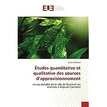Études quantitative et qualitative des sources d'approvisionnement: en eau potable de la ville de Ouani et ses environs à Anjouan Comores