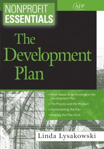 Nonprofit Essentials: The Development Plan by Linda Lysakowski (2013-07-29)