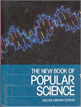 The New Book Of Popular Science Volume 3 Physical Sciences General