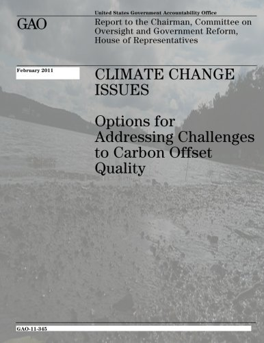 Climate Change Issues: Options for Addressing Challenges to Carbon Offset Quality