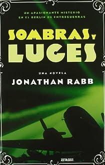 SOMBRAS Y LUCES par Rabb