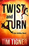 Download Twist and Turn (Kyle Achilles Book 4) in PDF ePUB Free Online