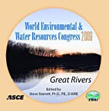 World Environmental and Water Resources Congress 2009 : Great Rivers, Steve Starrett, 0784410364