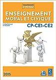 Enseignement moral et civique CP-CE1-CE2 (+ DVD-Rom)